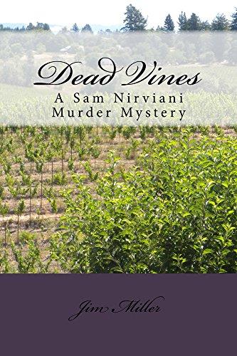 Dead Vines: A Sam Nirviani Murder Mystery (Sam Nirviani Murder Mysteries Book 3) (English Edition)