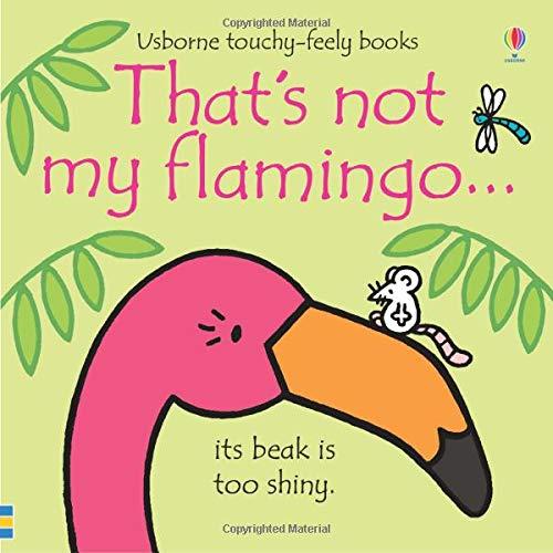 That's not my flamingo...: 1