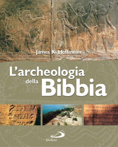 L'archeologia della Bibbia