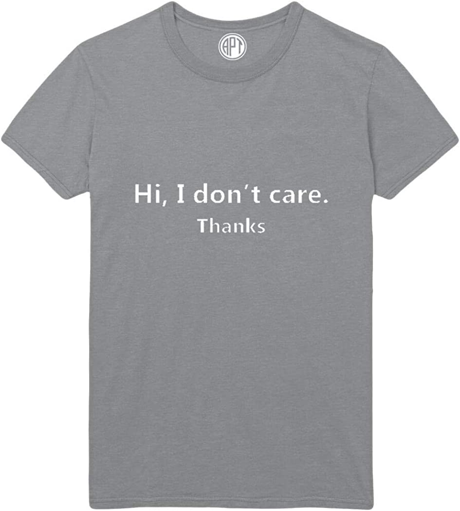 I Don't Care Funny Printed T-Shirt
