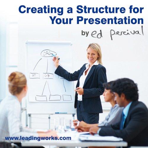 Enjoy Making an Impact     Creating a Structure for Your Presentation              Autor:                                                                                                                                 Ed Percival                           Spieldauer: 24 Min.     Noch nicht bewertet     Gesamt 0,0