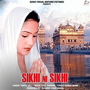 Sikhi Ni Sikhi