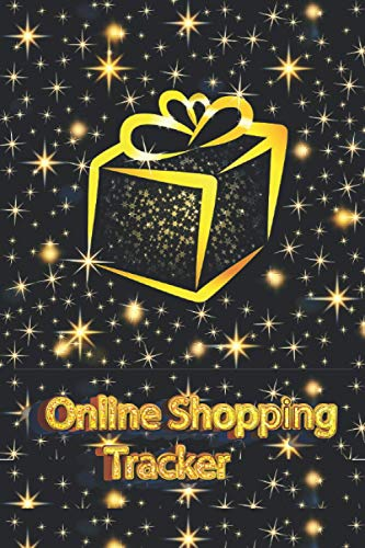 Online Shopping Tracker: Tracker, journal Organizer, Log Book. Keep track of your personal, business,household online purchases.(6