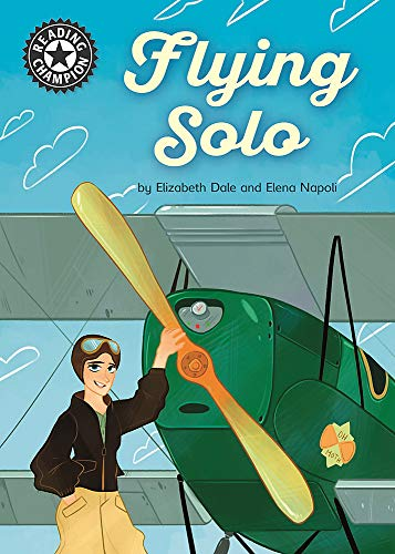 Flying Solo: Independent Reading 18 (Reading Champion)