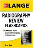 xray positioning guide - LANGE Radiography Review Flashcards