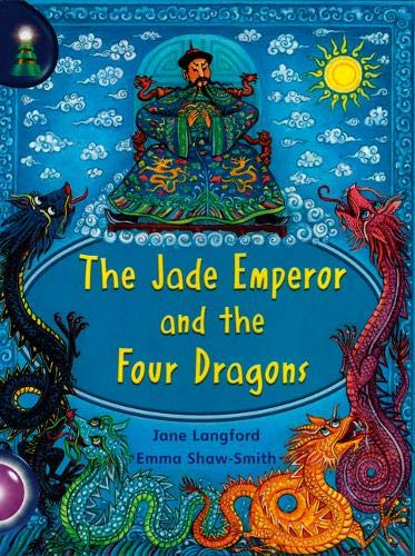 Lighthouse: Year 2 Purple - The Jade Emperor and the Four Dragons (Lighthouse)