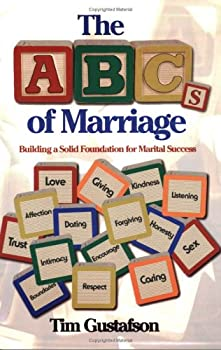 Paperback The ABCs of Marriage: Building a Solid Foundation for Marital Success Book