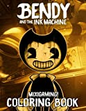 Mixigaming! - Bendy and the Ink Machine Coloring Book: Amazing Illustration - Learn and Fun Big Images - For Kids - Stimulate Creativity