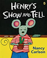 Henry's Show and Tell