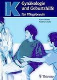 Gynäkologie und Geburtshilfe für Pflegeberufe - Xaver Skibbe