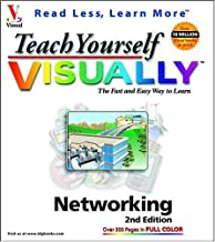 Teach Yourself VISUALLY Networking (Visual Read Less, Learn More)