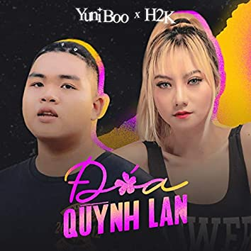 Đóa Quỳnh Lan (feat. H2K)