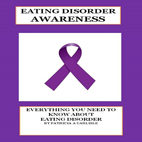 Eating Disorder Awareness audiobook cover art
