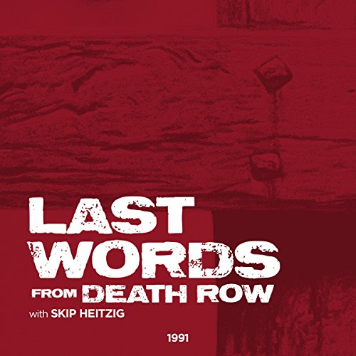 Last Words from Death Row audiobook cover art