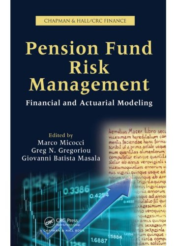 Pension Fund Risk Management: Financial and Actuarial Modeling (Chapman & Hall/Crc Finance Series) (English Edition)