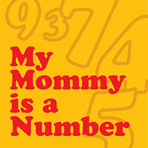My Mommy Is a Number audiobook cover art