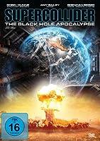 Supercollider - The Black Hole Apocalypse