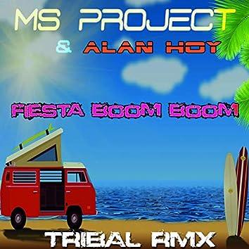 Fiesta Boom Boom (feat. Alan Hoy) [Tribal Remixes]