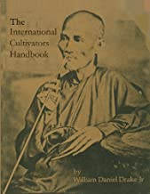 The International Cultivators Handbook: Coca, Opium & Hashish