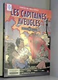 CANAL CHOC TOME 2 - LES CAPITAINES AVEUGLES