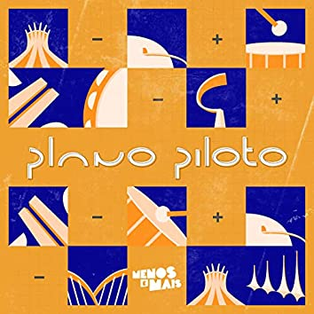 Plano Piloto, EP1