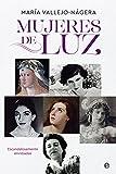 Mujeres de luz (Biografías y memorias)