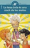 La Teua Àvia És Una Crack De Les Mates: 10 (El Club de la Ciència)