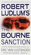 Robert Ludlum's (TM) The Bourne Sanction by Robert Ludlum (May 01,2009)