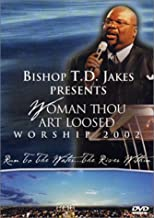 T.D. Jakes: Woman Thou Art Loosed - Worship 2002