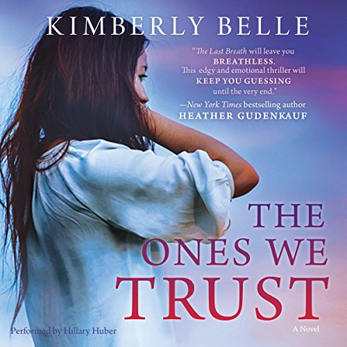 The Ones We Trust audiobook cover art