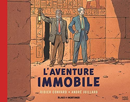 Blake et Mortimer: Hors-série - Tome 5, L'aventure immobile