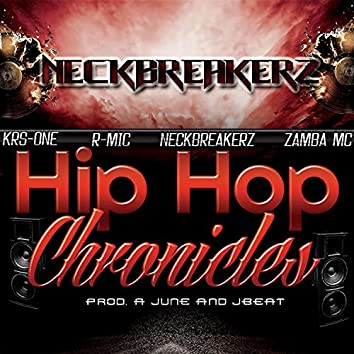 Hip Hop Chronicles (Feat. Domingo, KRS-One, Zamba MC, R-Mic)