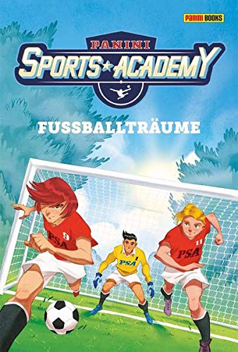 Panini Sports Academy: Roman: Bd. 1: Fußballträume
