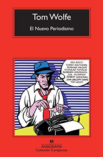 El Nuevo Periodismo (Compactos Anagrama