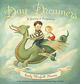 Day Dreamers: A Journey of Imagination by [Emily Winfield Martin]
