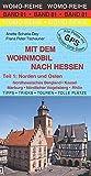 Mit dem Wohnmobil nach Hessen: Teil 1: Norden und Osten (Womo-Reihe)