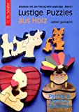 Lustige Puzzles aus Holz - selbst gemacht