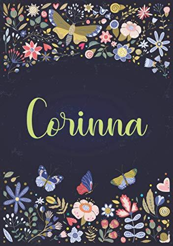 Corinna: Taccuino A5   Nome personalizzato Corinna   Regalo di compleanno per moglie, mamma, sorella, figlia ...   Design: giardino   120 pagine a righe, piccolo formato A5 (14.8 x 21 cm)