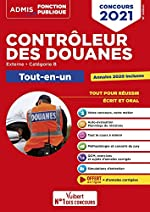 Concours Contrôleur des douanes - Catégorie B - Tout-en-un Branches opérations commerciales et administration générale, surveillance - DGDDI - Concours 2021 de Daniel Doutreluingne