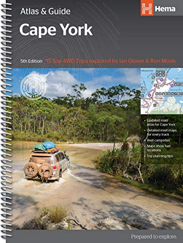Cape York Atlas and Guide: 15 Top 4WD Tracks