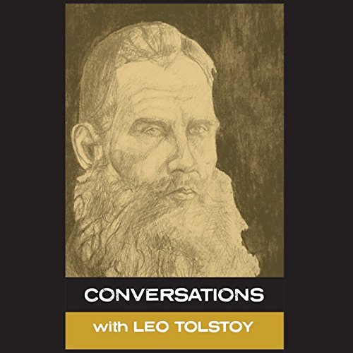 In His Own Words: Conversations with Leo Tolstoy audiobook cover art