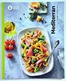 Mediterran Kochbuch von Weight Watchers 2020 - *Länder-Edition: #3*