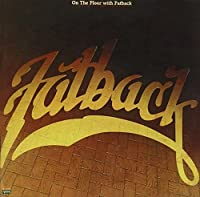 On the Floor With Fatback by FATBACK BAND (1994-04-26)