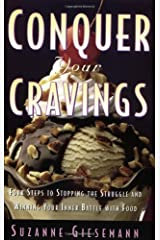 Conquer Your Cravings Kindle Edition