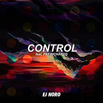 Control (feat. Pat Richards)