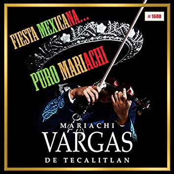 Fiesta Mexicana' Puro Mariachi