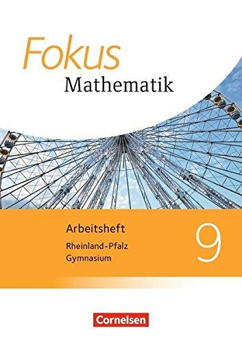 Fokus Mathematik - Gymnasium Rheinland-Pfalz - Neubearbeitung: 9. Schuljahr - Arbeitsheft