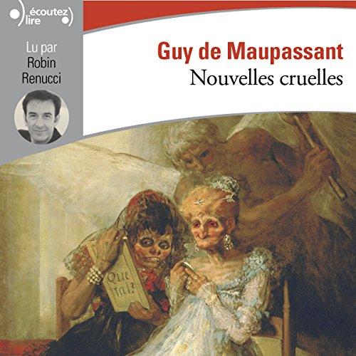 Nouvelles cruelles audiobook cover art