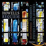 Howells: Requiem, A Hymn for St.Cecilia, St.Paul's Service