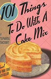 101 Things® to Do with a Cake Mix (101 Things to Do With...recipes)